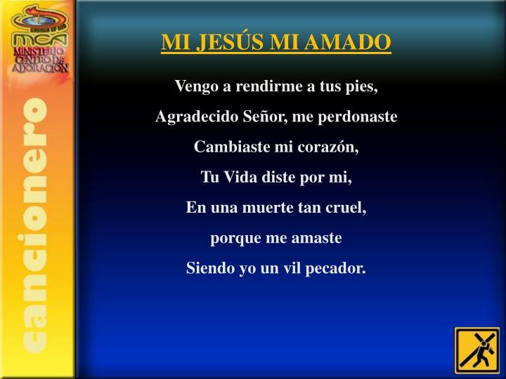MI JESÚS MI AMADO