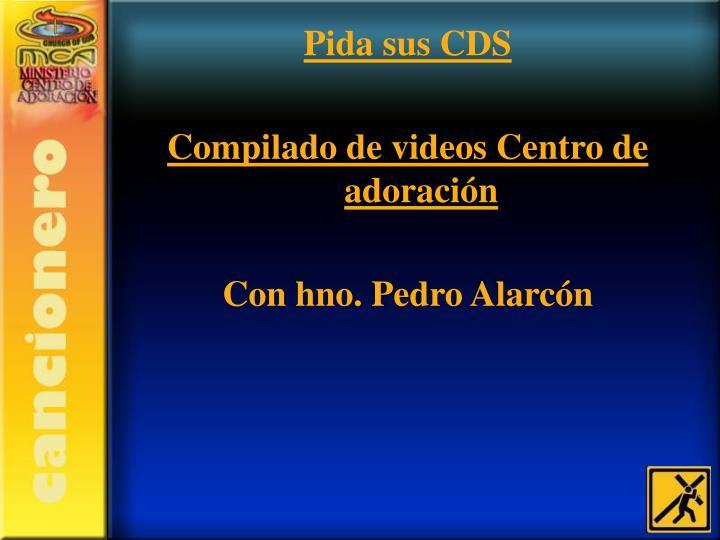 Pida sus CDS
