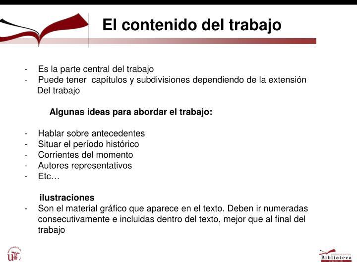 El contenido del trabajo