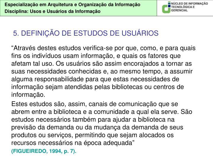 5. DEFINIÇÃO DE ESTUDOS DE USUÁRIOS