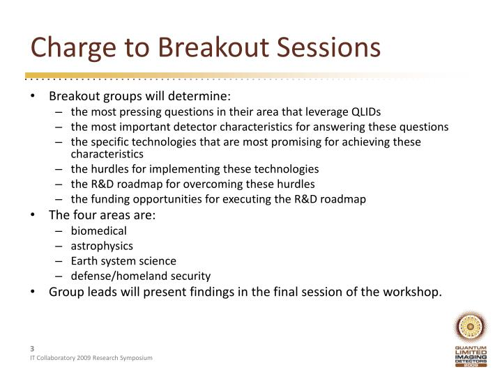 Charge to breakout sessions