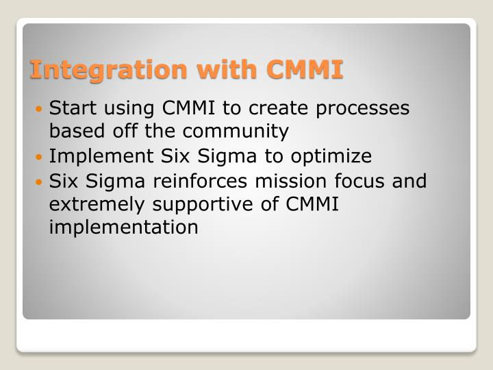 Start using CMMI to create processes based off the community