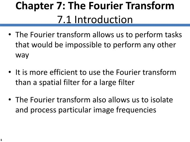 chapter 7 the fourier transform 7 1 introduction n.