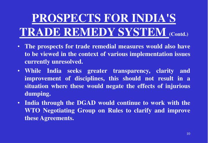PROSPECTS FOR INDIA'S TRADE REMEDY SYSTEM