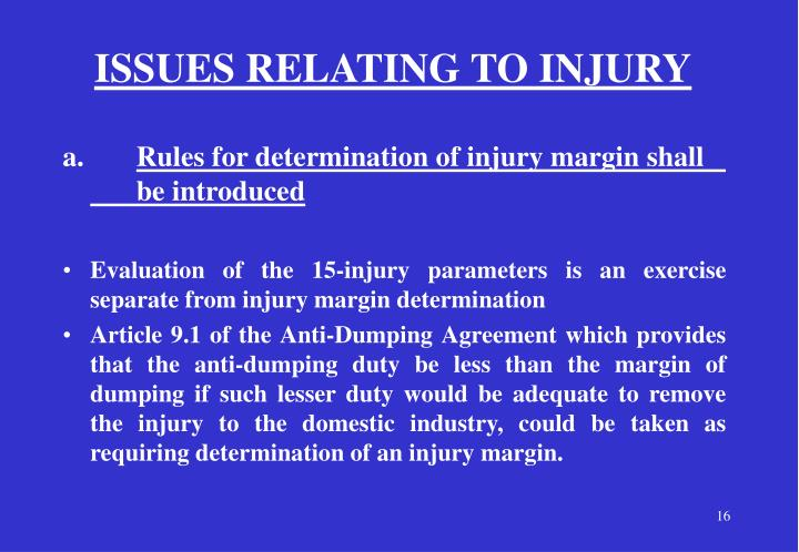 ISSUES RELATING TO INJURY