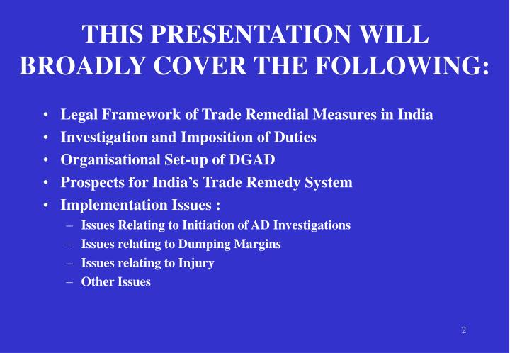 This presentation will broadly cover the following