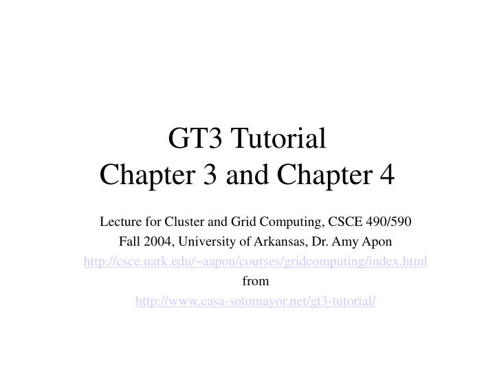 Gt3 tutorial chapter 3 and chapter 4