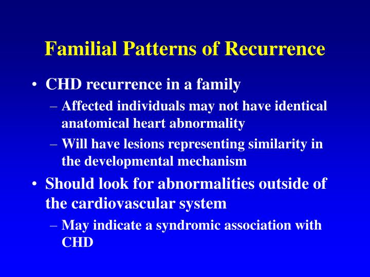 Familial Patterns of Recurrence