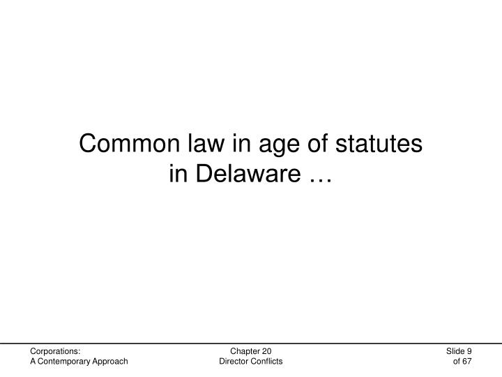 Common law in age of statutes