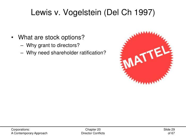 Lewis v. Vogelstein (Del Ch 1997)
