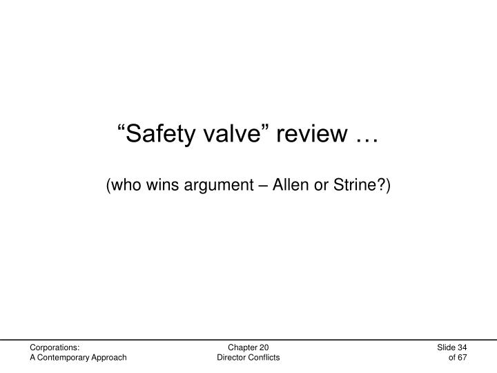 """""""Safety valve"""" review …"""