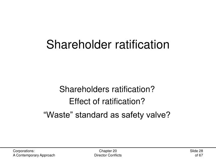 Shareholder ratification
