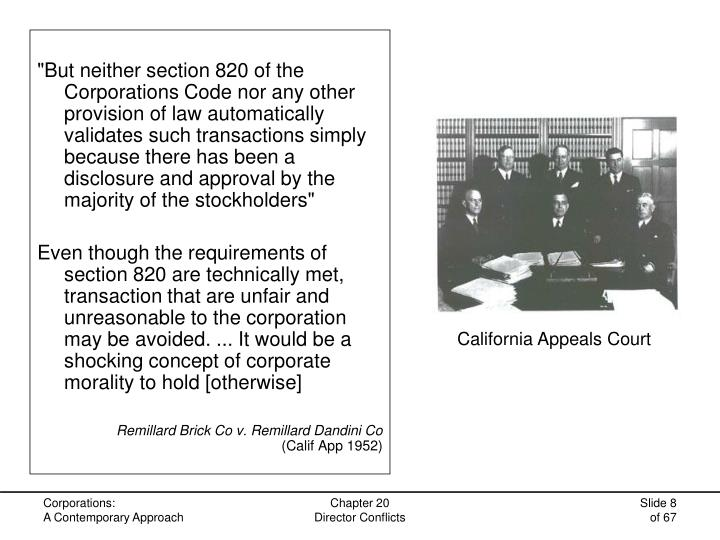 """""""But neither section 820 of the Corporations Code nor any other provision of law automatically validates such transactions simply because there has been a disclosure and approval by the majority of the stockholders"""""""