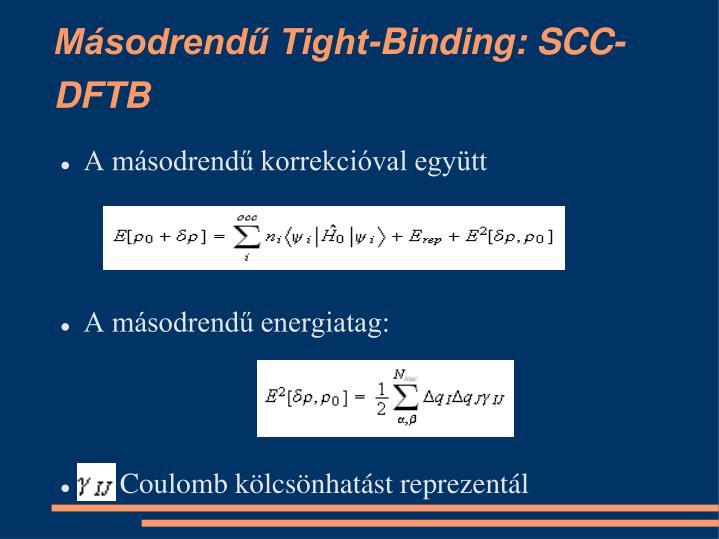 Másodrendű Tight-Binding: SCC-DFTB