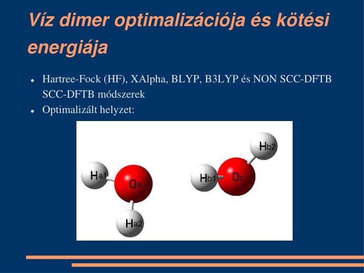 Víz dimer optimalizációja és kötési energiája