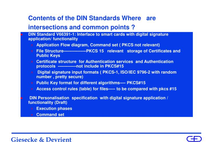 Contents of the DIN Standards Where   are intersections and common points ?