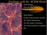 problems with the cdm model