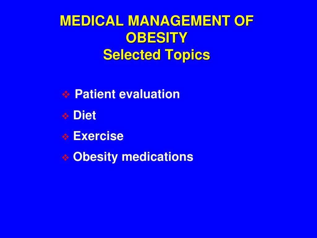 ppt medical management of obesity selected topics powerpoint