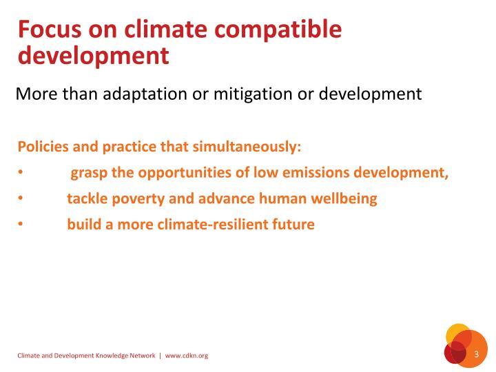 Focus on climate compatible development