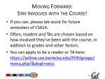 moving forward stay involved w ith the course
