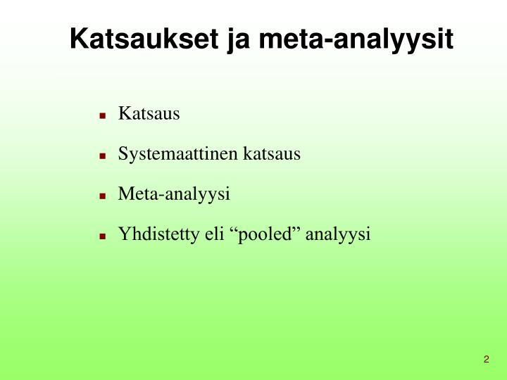 Katsaukset ja meta analyysit