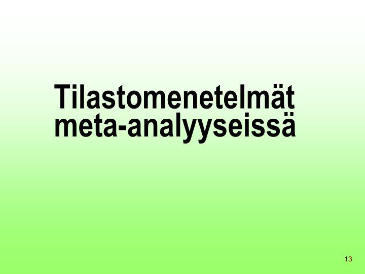 Tilastomenetelmät meta-analyyseissä