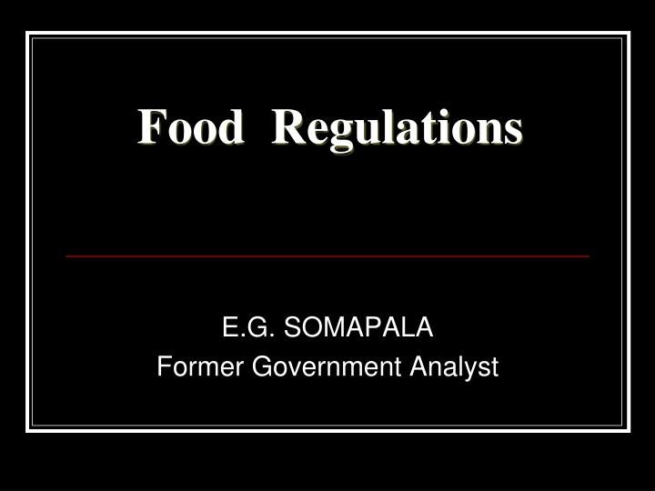 food regulations Food regulations 1998 gn 173/1999 regulations made by the minister under section 18 of the food act 1998 regulation 1 citation 2 interpretation.