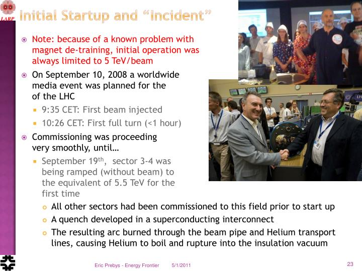 "Initial Startup and ""Incident"""