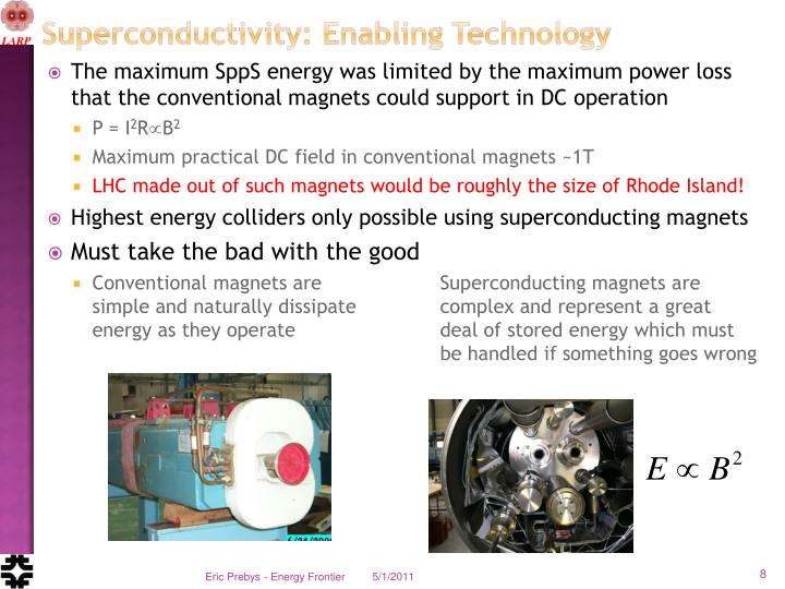 Superconductivity: Enabling Technology