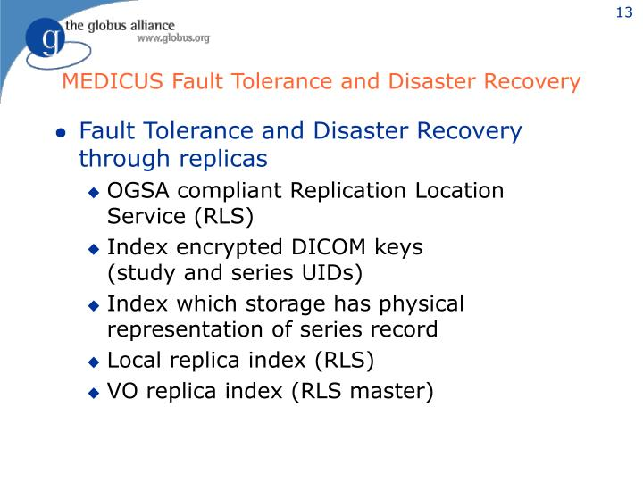 MEDICUS Fault Tolerance and Disaster Recovery