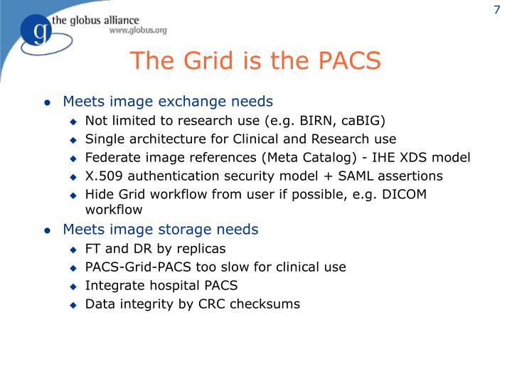 The Grid is the PACS