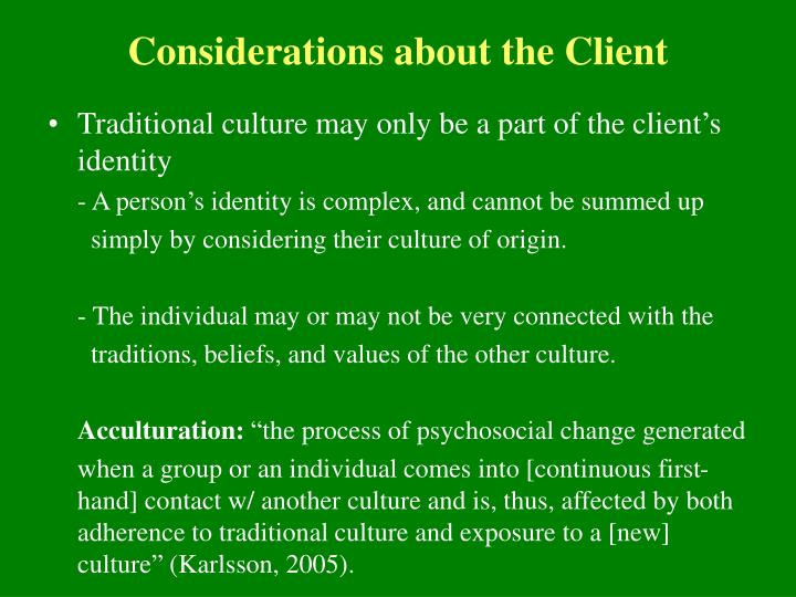 Considerations about the Client