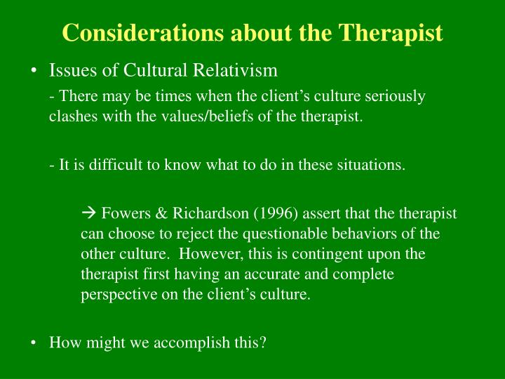 Considerations about the Therapist