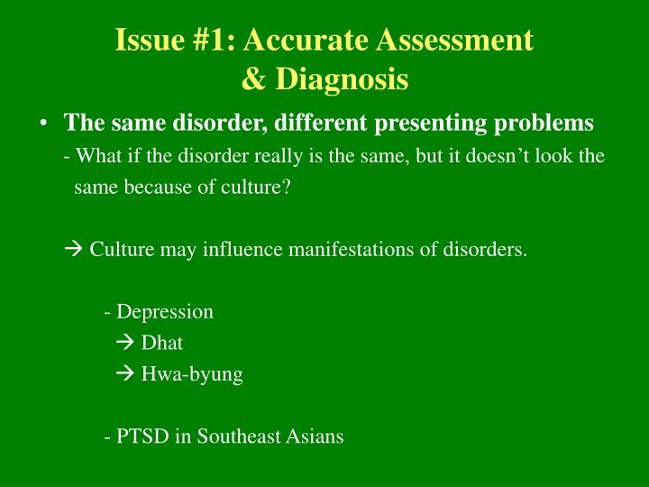 Issue #1: Accurate Assessment