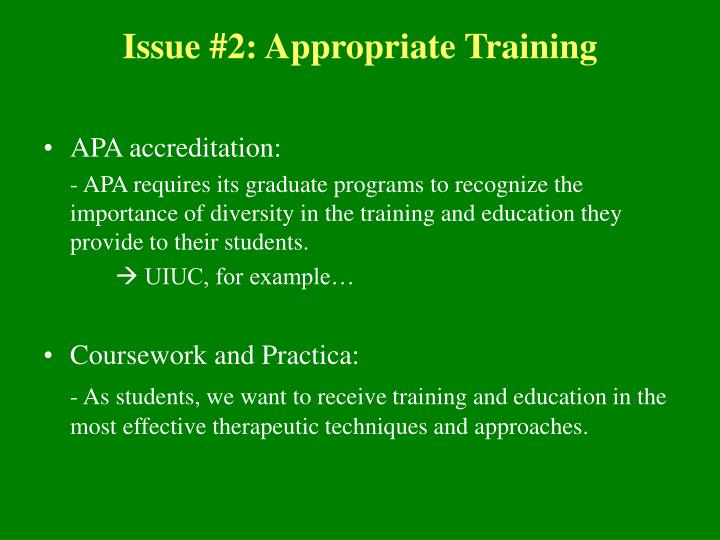 Issue #2: Appropriate Training