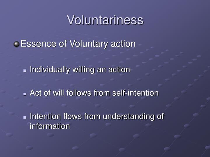 Voluntariness