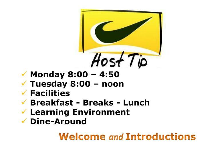 Monday 8:00 – 4:50
