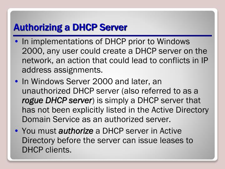 Authorizing a DHCP Server