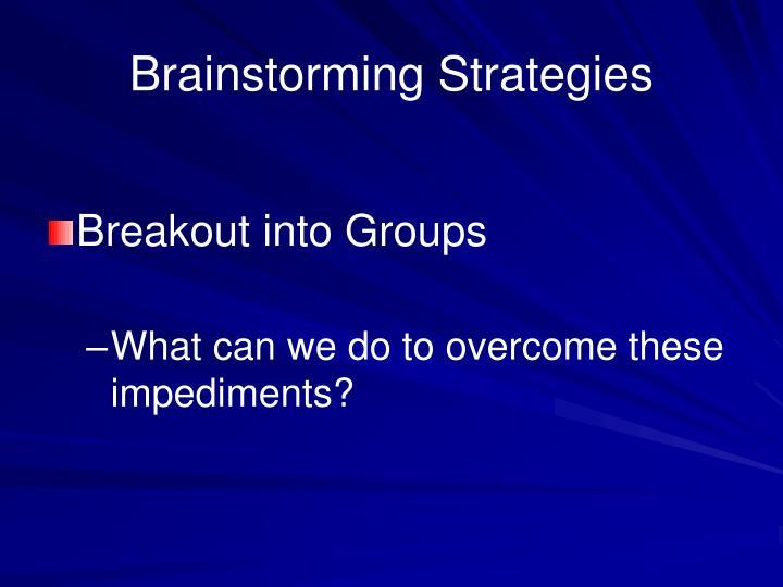 Brainstorming Strategies