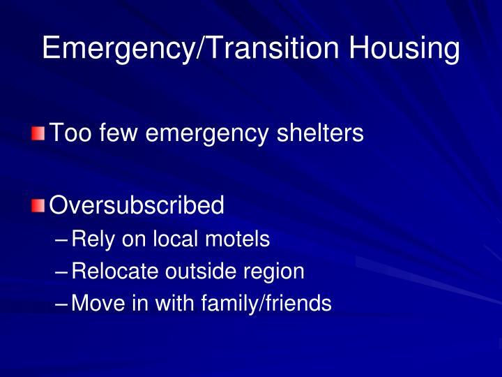 Emergency/Transition Housing
