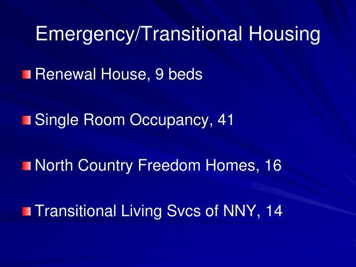Emergency/Transitional Housing