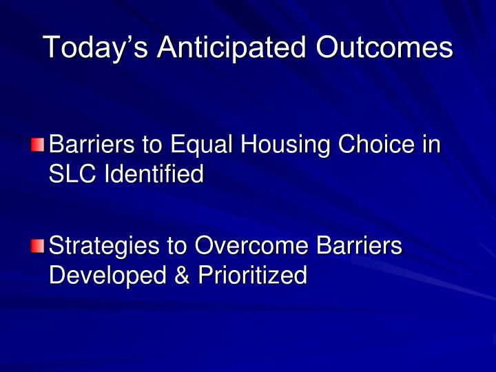 Today's Anticipated Outcomes