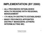 implementation by 2000