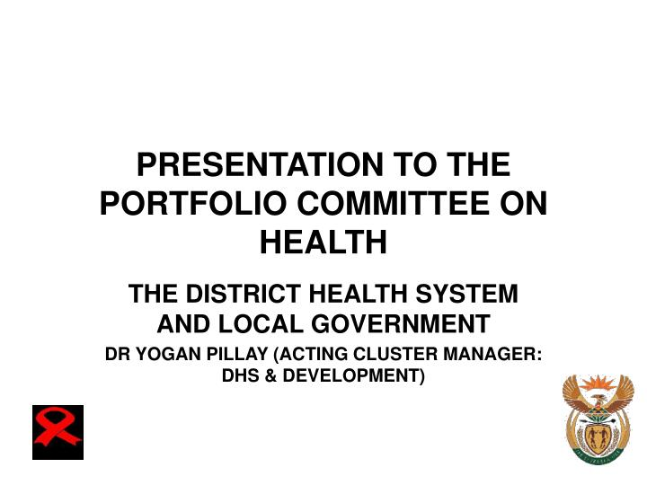 presentation to the portfolio committee on health n.