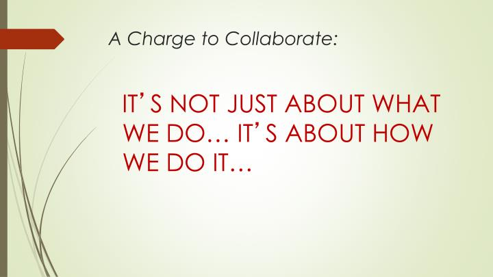 A charge to collaborate
