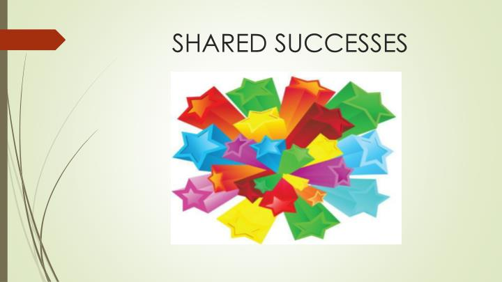 SHARED SUCCESSES