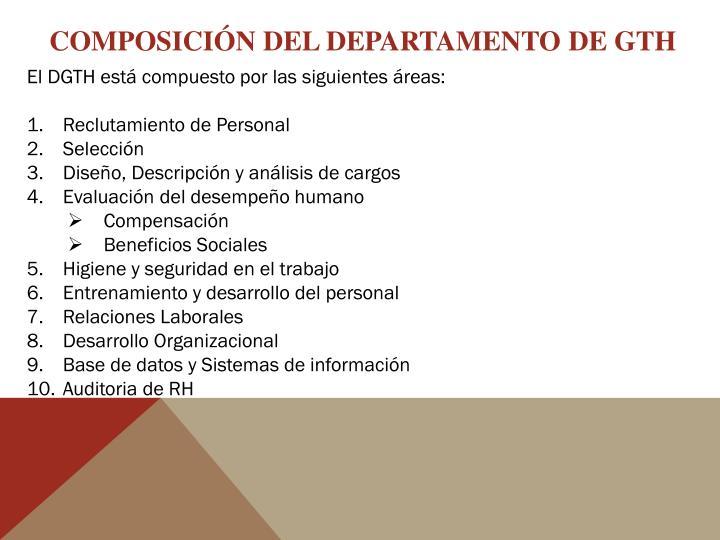 COMPOSICIÓN DEL DEPARTAMENTO DE GTH