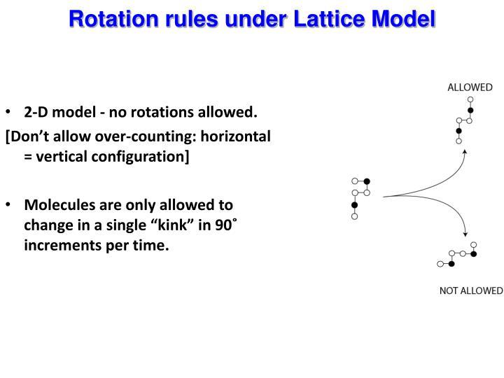 2-D model - no rotations allowed.