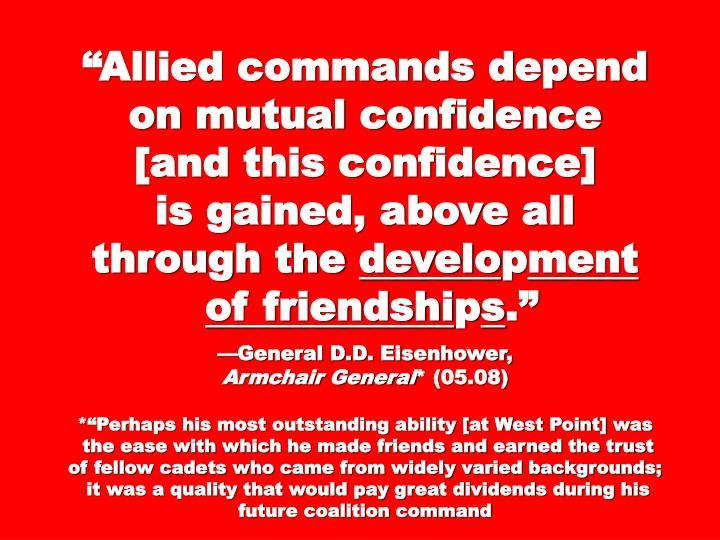 """Allied commands depend on mutual confidence"