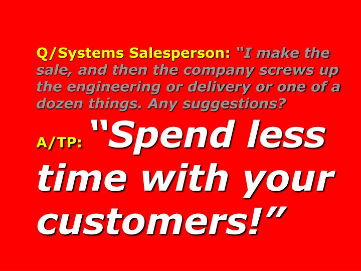 Q/Systems Salesperson: